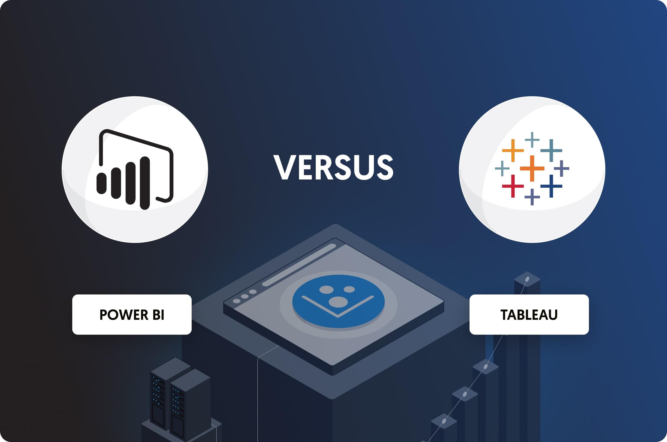 Power BI vs Tableau: The Breakdown