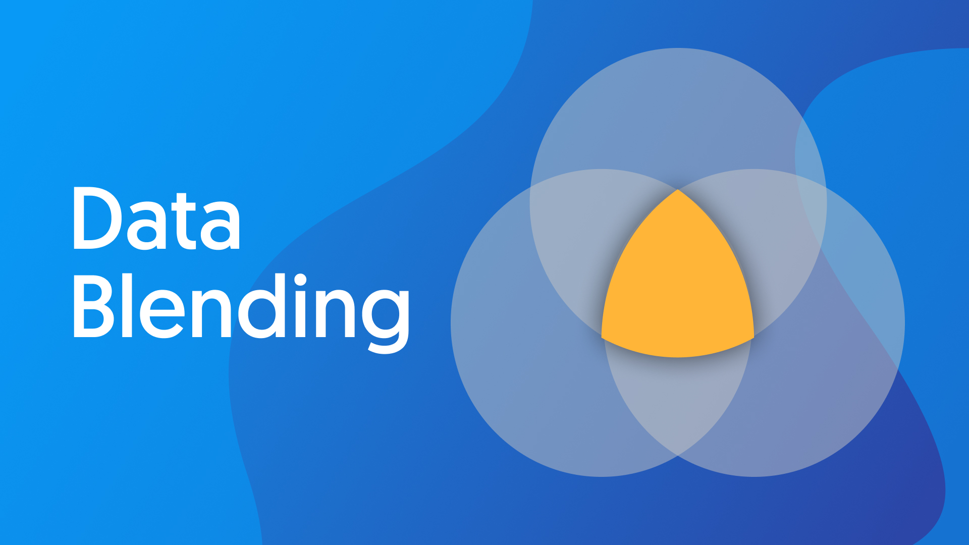 Data Blending is here for you.